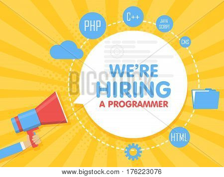 We Hire A Programmer. Megaphone Concept Vector Illustration. Banner Template, Ads, Search For Employ