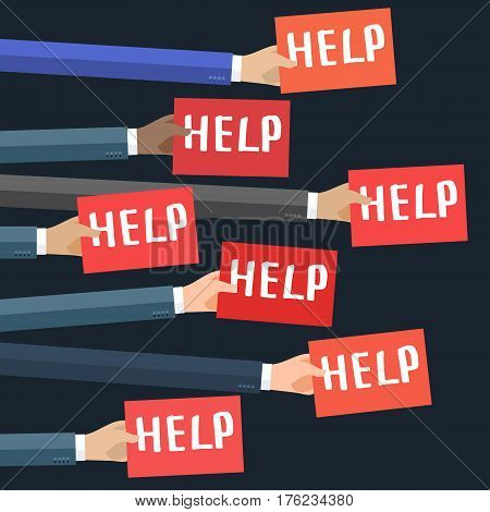 Concept of crisis. Businessman holding red sign boards with the word HELP. A lot of hands hold placards. Flat design, vector illustration.