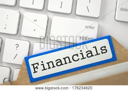 Financials. Blue Card Index Overlies White Modern Keypad. Archive Concept. Close Up View. Selective Focus. 3D Rendering.