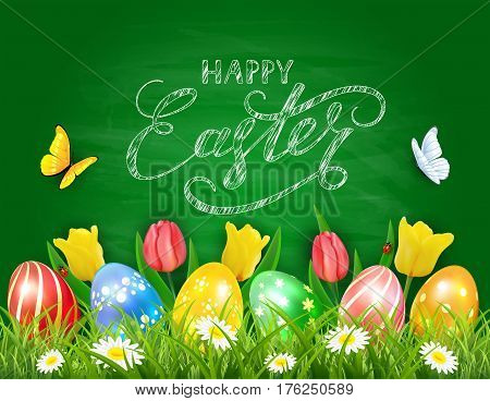 Easter eggs in grass on green chalkboard background with tulips, butterflies and ladybugs, lettering Happy Easter, illustration.
