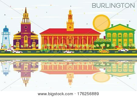 Burlington Skyline with Color Buildings, Blue Sky and Reflections. Business Travel and Tourism Concept with Historic Architecture. Image for Presentation Banner Placard and Web Site.