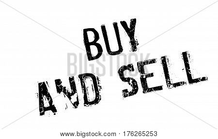 Buy And Sell rubber stamp. Grunge design with dust scratches. Effects can be easily removed for a clean, crisp look. Color is easily changed.