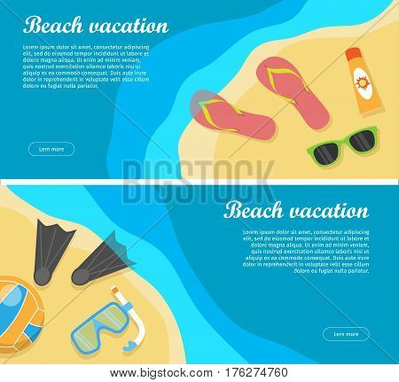 Summertime and beach vacation posters set. Snorkel flippers mask ball cream slippers and glasses on the sand near sea or ocean. Travelling banner. Things necessary for rest. Vector illustration