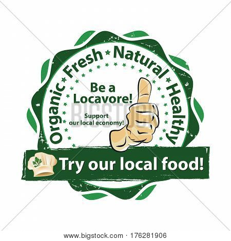 Be a locavore! Try our local food. Buy fresh, buy local - CMYK colors used - printable stamp / label. Print colors used