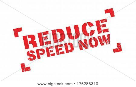 Reduce Speed Now rubber stamp. Grunge design with dust scratches. Effects can be easily removed for a clean, crisp look. Color is easily changed.