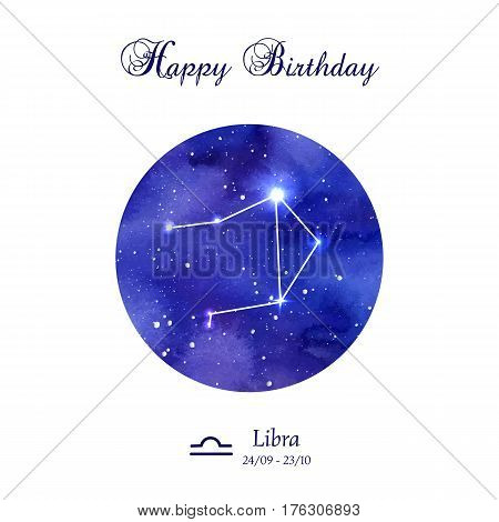Happy birthday greeting card. Zodiac constellation.  Libra. The Scales. Vector illustration