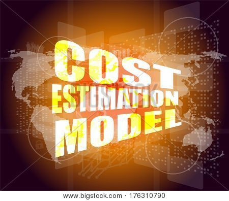 Management Concept: Cost Estimation Model Words On Digital Screen