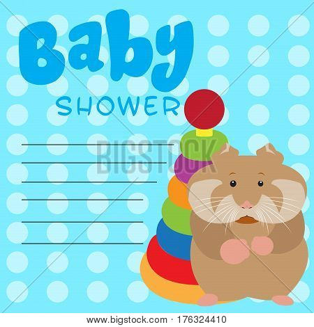 Colored baby shower card with a hamster and a toy, Vector illustration