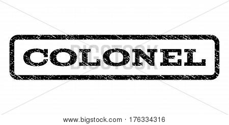 Colonel watermark stamp. Text caption inside rounded rectangle with grunge design style. Rubber seal stamp with unclean texture. Vector black ink imprint on a white background.