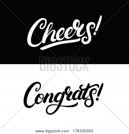 Cheers and Congrats hand written lettering for greeting card, invitation, poster and print. Modern brush calligraphy. Isolated on background. Vector illustration.