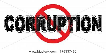 Ban Corruption the dishonest fraudulent and abusive misuse of entrusted power.