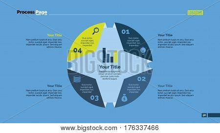 Four circle sides process chart slide template. Business data. Step, diagram, design. Creative concept for infographic, presentation. Can be used for topics like management, strategy, training.