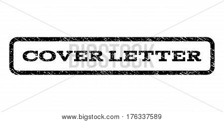 Cover Letter watermark stamp. Text tag inside rounded rectangle frame with grunge design style. Rubber seal stamp with scratched texture. Vector black ink imprint on a white background.