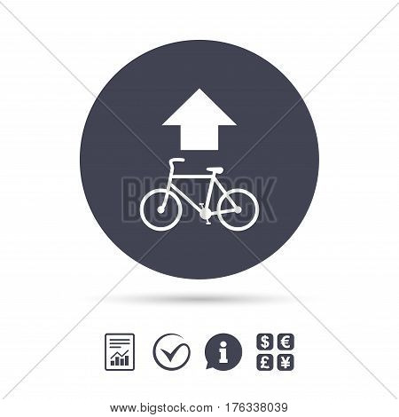 Bicycle path trail sign icon. Cycle path. Up straight arrow symbol. Report document, information and check tick icons. Currency exchange. Vector