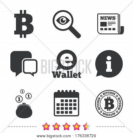 Bitcoin icons. Electronic wallet sign. Cash money symbol. Newspaper, information and calendar icons. Investigate magnifier, chat symbol. Vector