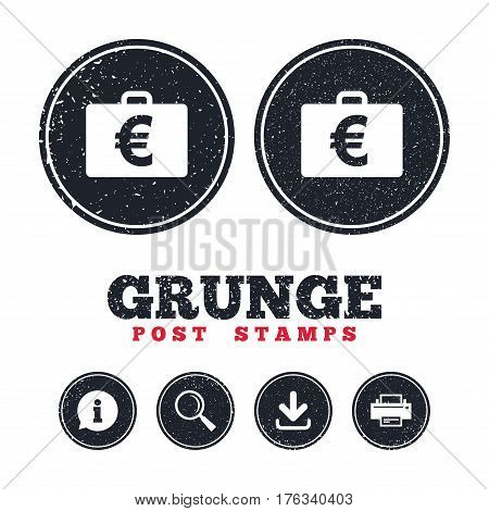 Grunge post stamps. Case with Euro EUR sign icon. Briefcase button. Information, download and printer signs. Aged texture web buttons. Vector