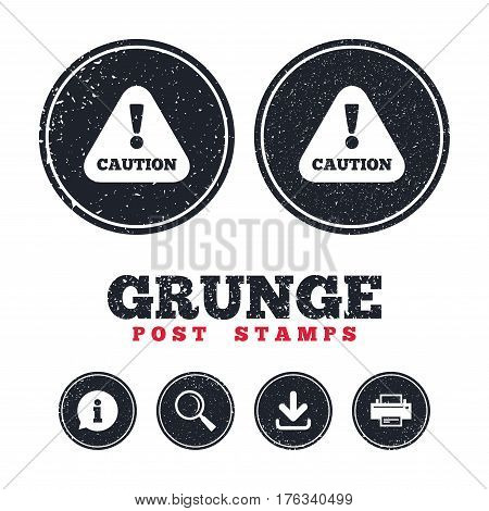 Grunge post stamps. Attention caution sign icon. Exclamation mark. Hazard warning symbol. Information, download and printer signs. Aged texture web buttons. Vector