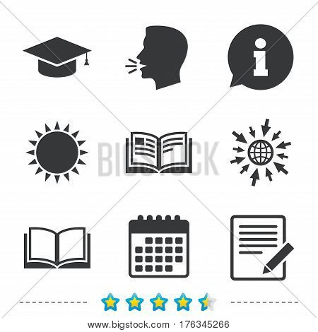Pencil with document and open book icons. Graduation cap symbol. Higher education learn signs. Information, go to web and calendar icons. Sun and loud speak symbol. Vector