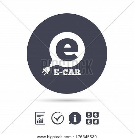 Electric car sign icon. Electric vehicle transport symbol. Speech bubble. Report document, information and check tick icons. Currency exchange. Vector