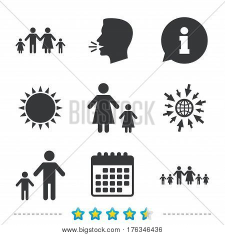 Large family with children icon. Parents and kids symbols. One-parent family signs. Mother and father divorce. Information, go to web and calendar icons. Sun and loud speak symbol. Vector