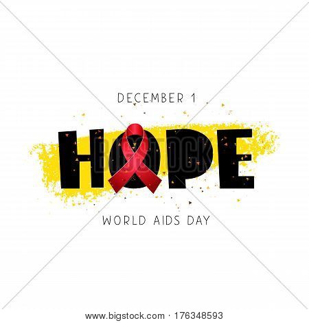 Hope. World AIDS Day. December 1. Lettering. Vector illustration on a white background with a yellow ink stroke. Red ribbon. Elements for design. The concept of health.
