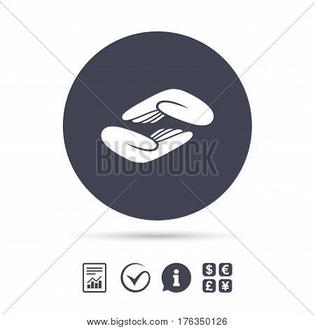Helping hands sign icon. Charity or endowment symbol. Human palm. Report document, information and check tick icons. Currency exchange. Vector