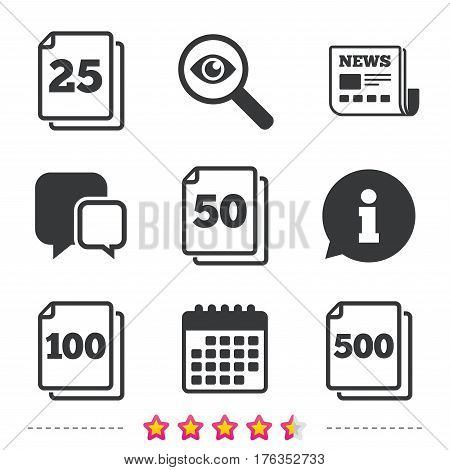 In pack sheets icons. Quantity per package symbols. 25, 50, 100 and 500 paper units in the pack signs. Newspaper, information and calendar icons. Investigate magnifier, chat symbol. Vector
