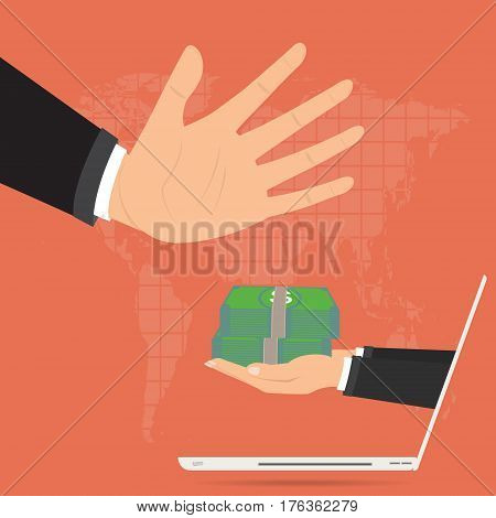 Businessman hand refusing the offered bribe for company corruption from internet online laptop. Vector illustration business concept design.