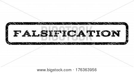 Falsification watermark stamp. Text caption inside rounded rectangle with grunge design style. Rubber seal stamp with unclean texture. Vector black ink imprint on a white background.