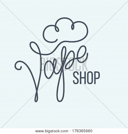 Original handwritten text Vape Shop. Vector illustration for posters logos sign show-window flyer banner poster print and web projects.