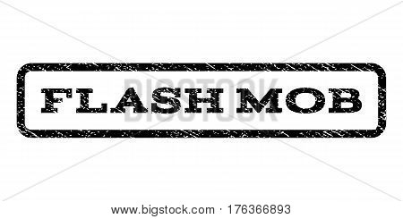 Flash Mob watermark stamp. Text caption inside rounded rectangle with grunge design style. Rubber seal stamp with dust texture. Vector black ink imprint on a white background.