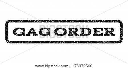 Gag Order watermark stamp. Text tag inside rounded rectangle frame with grunge design style. Rubber seal stamp with unclean texture. Vector black ink imprint on a white background.