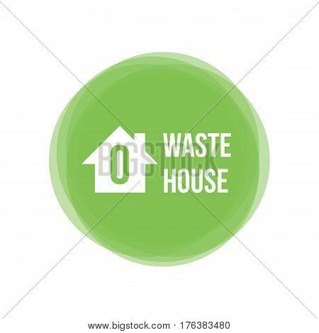 Zero waste house concept, icon, design element for web and print.