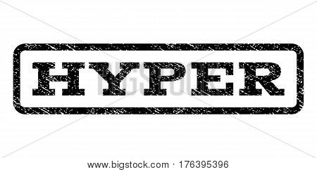Hyper watermark stamp. Text tag inside rounded rectangle with grunge design style. Rubber seal stamp with scratched texture. Vector black ink imprint on a white background.