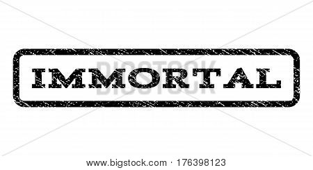Immortal watermark stamp. Text tag inside rounded rectangle with grunge design style. Rubber seal stamp with dust texture. Vector black ink imprint on a white background.