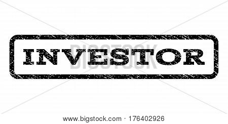 Investor watermark stamp. Text tag inside rounded rectangle with grunge design style. Rubber seal stamp with dust texture. Vector black ink imprint on a white background.