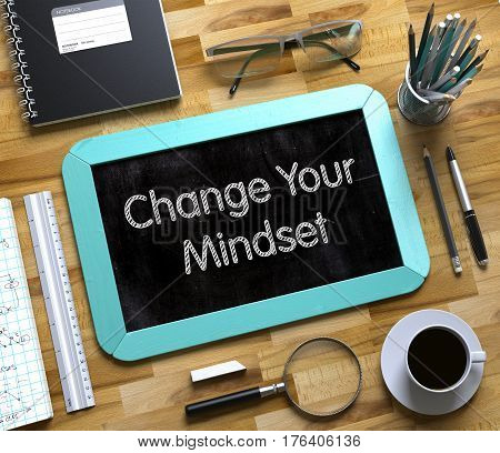 Change Your Mindset Handwritten on Small Chalkboard. Change Your Mindset on Small Chalkboard. 3d Rendering.