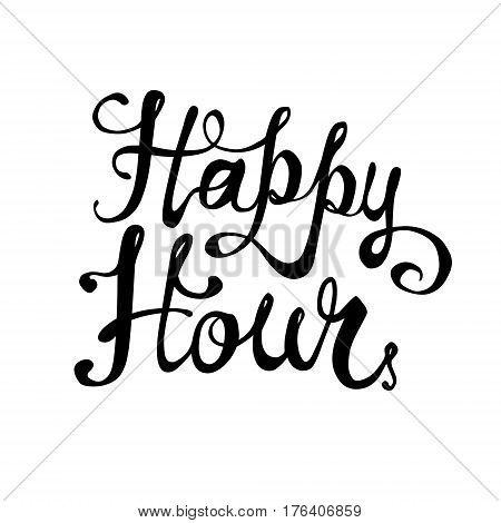 Happy hour. Hand written lettering. Vector inscription