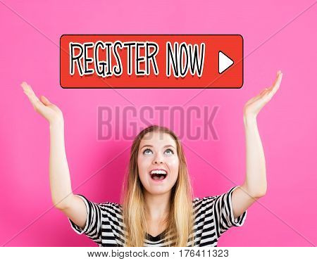 Register Now Concept With Young Woman