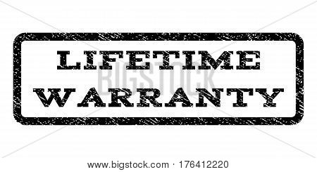 Lifetime Warranty watermark stamp. Text tag inside rounded rectangle frame with grunge design style. Rubber seal stamp with unclean texture. Vector black ink imprint on a white background.