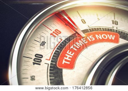The Time Is Now Rate Conceptual Manometer with Message on the Red Label. Business Concept. 3D Illustration.