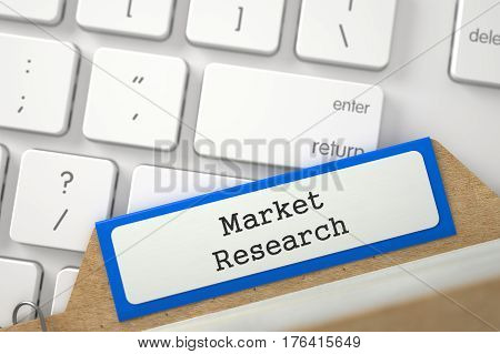 Market Research written on Blue Card Index on Background of White PC Keypad. Closeup View. Blurred Illustration. 3D Rendering.