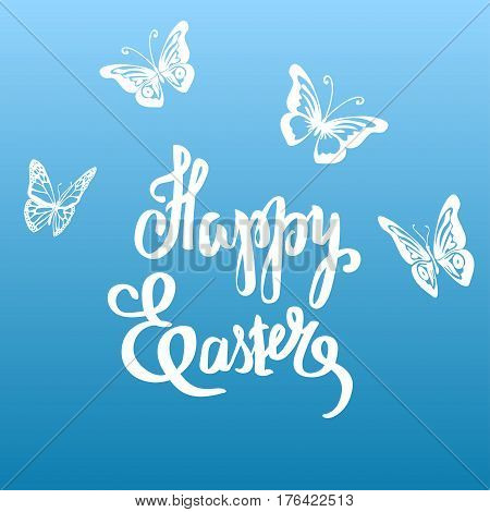 Easter vector vintage card with butterflies and phrase Happy Easter . Easter T shirt Hand lettering. Vector llustration. Hand drawn typography poster. Conceptual handwritten phrase.