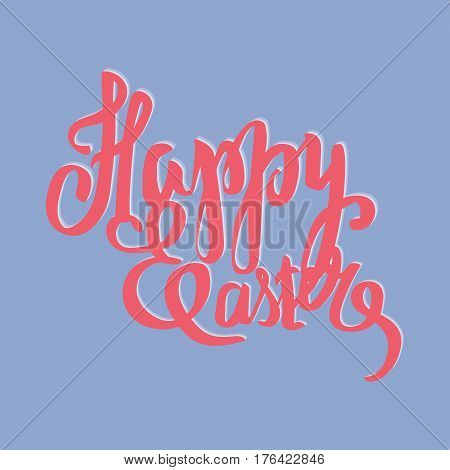 Easter vector vintage card with phrase Happy Easter . Easter T shirt Hand lettering. Vector llustration. Hand drawn typography poster. Conceptual handwritten phrase.