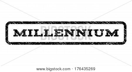 Millennium watermark stamp. Text caption inside rounded rectangle frame with grunge design style. Rubber seal stamp with scratched texture. Vector black ink imprint on a white background.