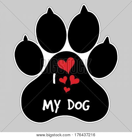 I Love My Dog Vector Animal foot paw print Button Badge