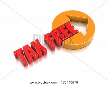 3D Illustration. Sign tax free. Image with clipping path