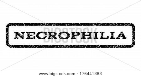 Necrophilia watermark stamp. Text tag inside rounded rectangle with grunge design style. Rubber seal stamp with unclean texture. Vector black ink imprint on a white background.
