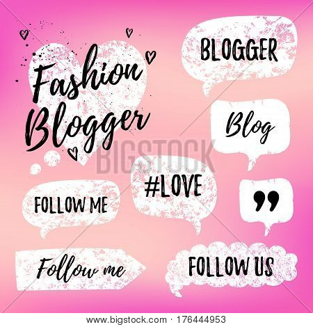 Vector Speech Bubbles With Phrases Fashon Blogger, Blog, Love, Follow Me On Pink Blurred Background.