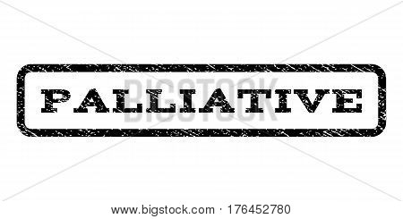 Palliative watermark stamp. Text tag inside rounded rectangle with grunge design style. Rubber seal stamp with unclean texture. Vector black ink imprint on a white background.